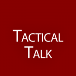 Tactical Talk
